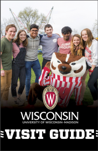 Cover of Wisconsin Visit Guide. Students stand above Bucky Badger.